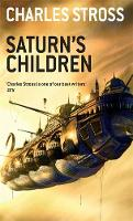 Cover for Saturn's Children by Charles Stross