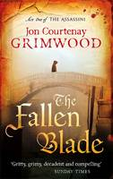 Cover for The Fallen Blade : Act One of the Assassini by Jon Courtenay Grimwood