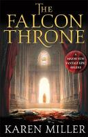 Cover for The Falcon Throne by Karen Miller
