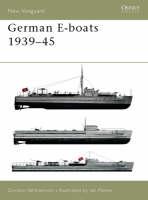 German E-boats 1939-45 by Gordon Williamson
