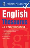 Webster's Word Power English Thesaurus A-Z of Alternative Words by Betty Kirkpatrick