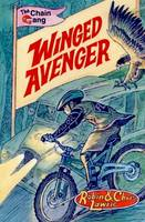Winged Avenger The Chain Gang Series by Robin Lawrie, Christine Lawrie