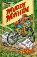 Muddy Mayhem The Chain Gang Series by Robin Lawrie, Christine Lawrie
