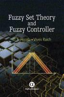 Fuzzy Set Theory and Fuzzy Controller by D. S. Hooda, Vivek Raich