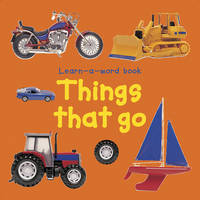 Things That Go by Nicola Tuxworth