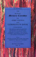 Royal Military Calendar with Index Army Service and Commission Book Containing the Services and Progress of Promotion of the Generals, Lieutenant Generals, Major Generals, Colonels and Majors of the A by John Phillipart, Norman Hurst