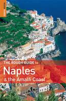 The Rough Guide to Naples and the Amalfi Coast by Martin Dunford