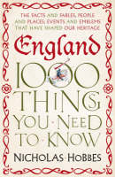 England 1000 Things You Need to Know by Nicholas Hobbes