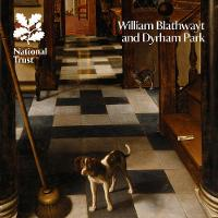 William Blathwayt and Dyrham Park, Gloucestershire National Trust Guidebook by Rupert Goulding