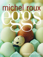 Eggs by Michel Roux, Martin Brigdale