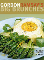 Gordon Ramsay's Big Brunches by Gordon Ramsay, Georgia Glynn Smith