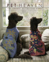 Pet Heaven The Animal Accessory Bible by Sally Muir, Joanna Osborne