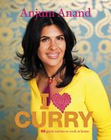 Cover for I Love Curry by Anjum Anand