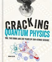 Cracking Quantum Physics by Brian (Author) Clegg