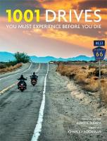 1001 Drives You Must Experience Before You Die by Darryl Sleath, Charley Boorman