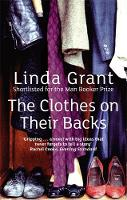 Cover for The Clothes on Their Backs by Linda Grant