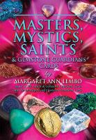 Masters, Mystics, Saints & Gemstone Guardians Cards by Margaret Ann Lembo