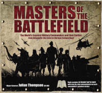 Masters of the Battlefield by Julian Thompson