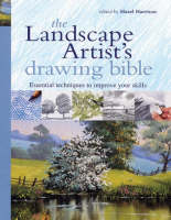 The Landscape Artist's Drawing Bible by Michelle Pickering