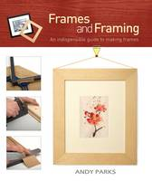 Frames and Framing by Andy Parks
