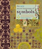 The New Secret Language of Symbols by David Fontana