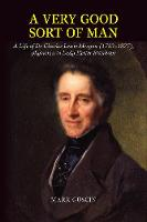 Very Good Sort of Man Life of Dr Charles Lewis Meryon (17831877), Physician to Lady Hester Stanhope by Mark Guscin