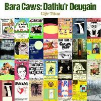 Bara Caws - Dathlu'r Deugain by Llyr Titus