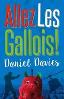 Allez Les Gallois by Daniel Davies