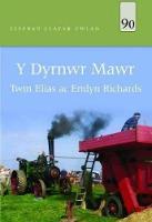 Llyfrau Llafar Gwlad: 90. Dyrnwr Mawr, Y by Twm Elias, Emlyn Richards