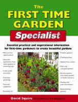 The First-time Garden Specialist by Alan Bridgewater
