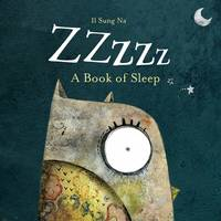 Zzzzz A Book of Sleep by Il Sung Na