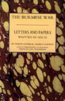 Burmah Letters and Papers (1852-53) by Henry Godwin