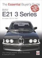 BMW E21 3 Series (1975-1983) The Essential Buyer's Guide by Jose Reverente, Joshua R. Cook