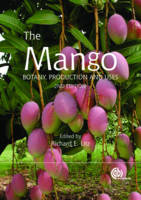 The Mango Botany, Production and Uses by R.E. Litz