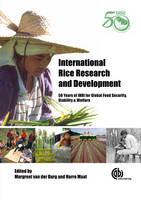 International Rice Research and Development by M Van Der Burg