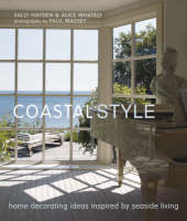 Coastal Style by Sally Hayden, Alice Whately