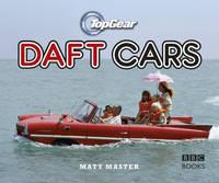 Top Gear: Daft Cars by Matt (Author) Master
