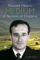 Medium A Yeoman of England by Ronald Hearn
