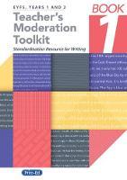 Teacher's Moderation Toolkit Standardisation Resource for Teachers by St Helens Teaching School Alliance, Huw Foulkes Jones, Laura Ryan