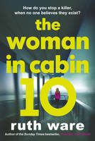 Cover for The Woman in Cabin 10 by Ruth Ware