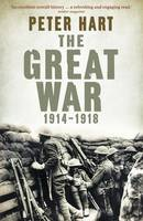 Cover for The Great War: 1914-1918 by Peter Hart