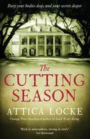 Cover for The Cutting Season by Attica Locke