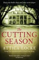 Cover for The Cutting Season by Attica Locke