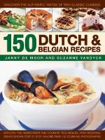 150 Dutch & Belgian Recipes Discover the Authentic Tastes of Two Classic Cuisines by Janny de Moor, Suzanne Vandyck