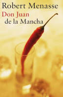Don Juan de la Mancha by Robert Menasse