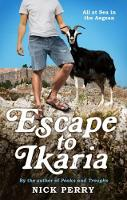 Escape to Ikaria All at Sea in the Aegean by Nick Perry