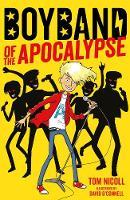 Boyband of the Apocalypse by Tom Nicoll