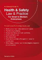 Health And Safety Law & Practice For Small to Medium Enterprises by Samantha Walker