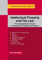 Intellectual Property And The Law by Matthew Ward