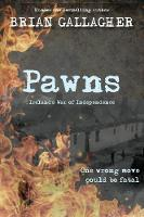 Pawns Ireland's War of Independence by Brian Gallagher
